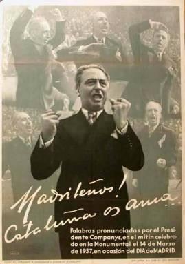 Madrileos_Catalua_os_ama__palabras_pronunciadas_por_el_presidente_Companys_en_el_mtin_celebrado_en_la_Monumental_el_14_de_marzo_de_1937_en_ocasin_del_Da_de_Madrid